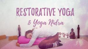 Restorative Yoga und Yoga Nidra zur Wintersonnenwende