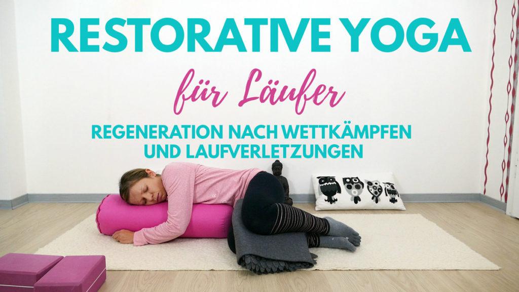 Restorative Yoga für Läufer