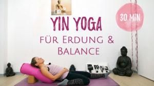 Yin Yoga für Erdung und Balance