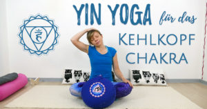 Yin Yoga für das Halschakra – Vishudda