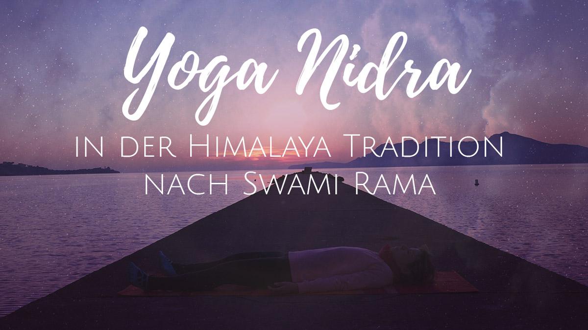 Yoga Nidra in der Himalaya Tradition nach Swami Rama