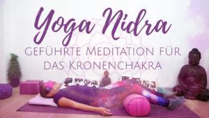 Yoga Nidra für das Kronenchakra