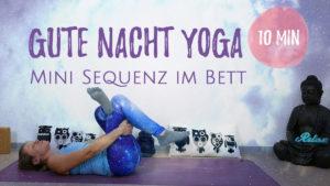 10 Minuten Gute Nacht Yoga