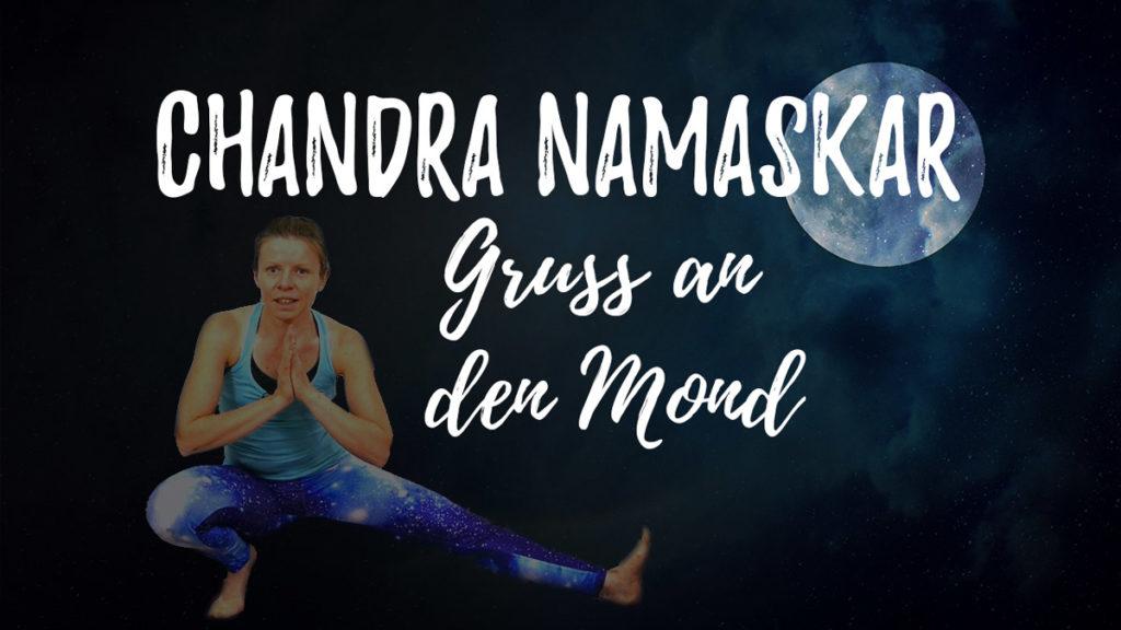 Mondgruß   Yin & Yang Yoga am Abend   Chandra Namaskar