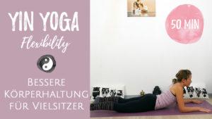 Yin Yoga für eine bessere Haltung