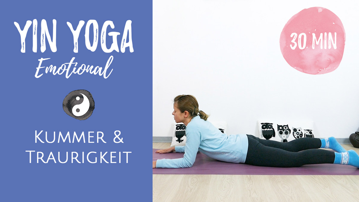 Yin Yoga bei Kummer und Traurigkeit MINI