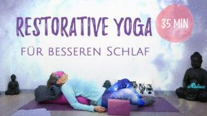 Restorative Yoga zum Einschlafen
