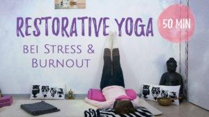 Restorative Yoga bei Stress und Burnout