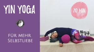 Yin Yoga Advent Selbstliebe