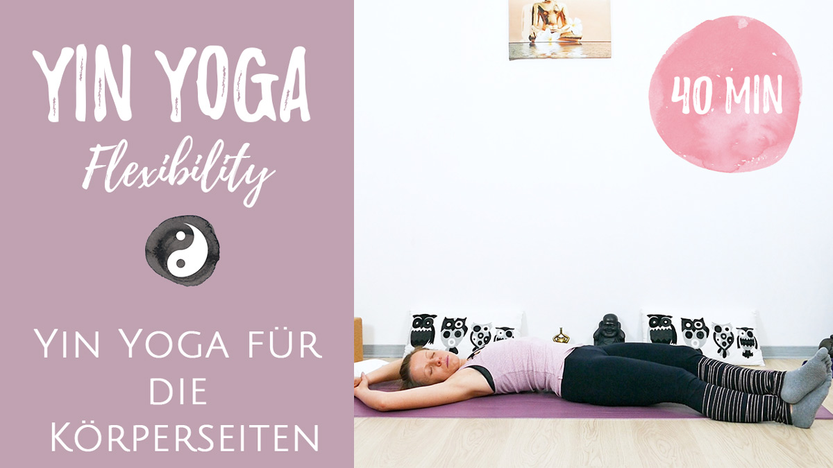 Yin Yoga für die Körperseiten