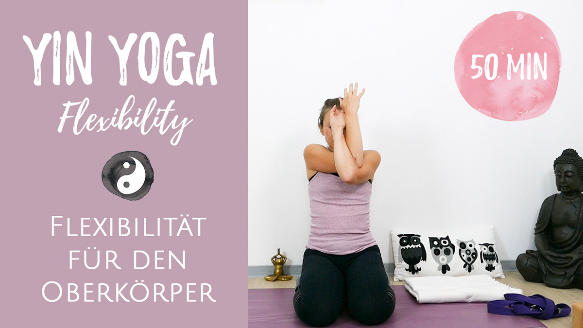 Yin Yoga für den Oberkörper