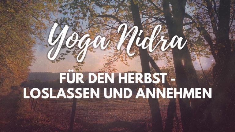 Yoga Nidra für den Herbst