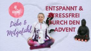 Metta Meditation | Impulse zum 4. Advent - Liebe, Mitgefühl und Herzöffnung | Liebende Güte