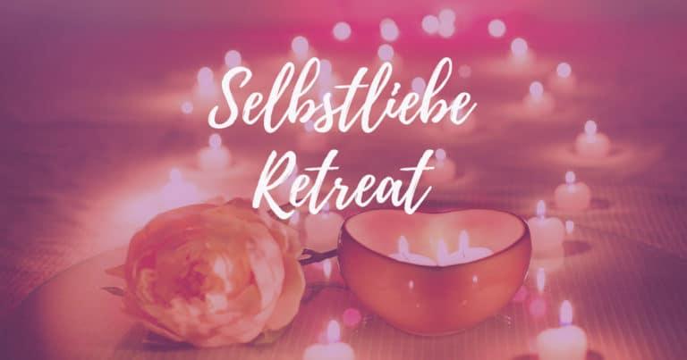 Das Selbstliebe Retreat