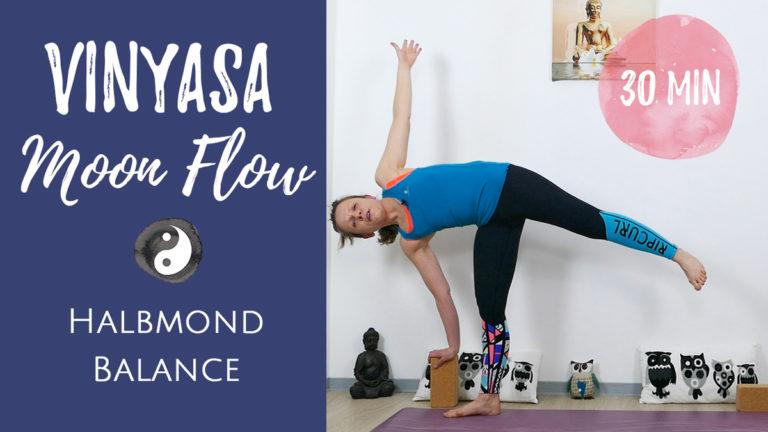 Halbmond Balance Vinyasa Flow