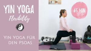 Yin Yoga für den Psoas - Hüftbeuger dehnen