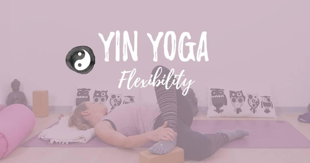 Yin Yoga für mehr Flexibilität