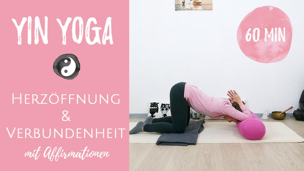Yin Yoga für Herzöffnung und Verbundenheit