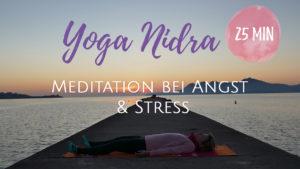 Yoga Nidra bei Ängsten