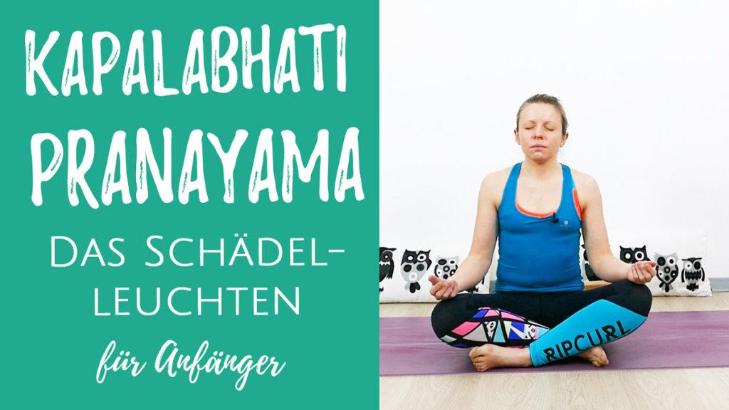 Kapalabhati - Detox für Körper & Geist - Atemtechnik