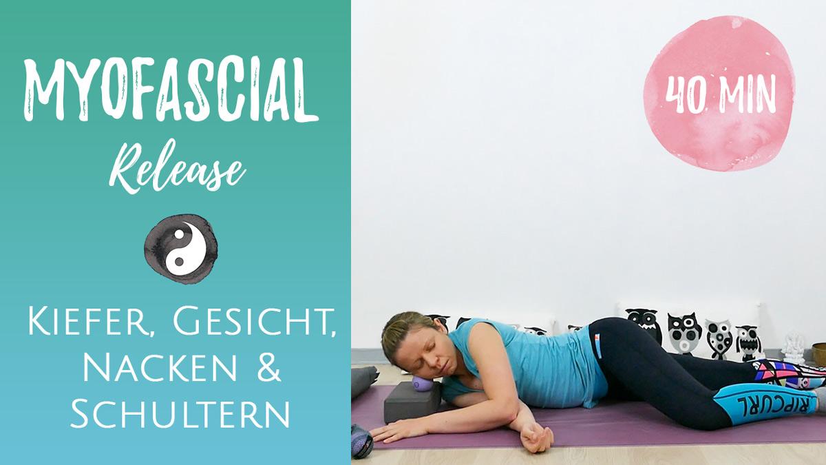 MyoFascial Release für Kiefer, Gesicht, Nacken & Schultern