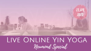 New Moon Yin Yoga - Neumond im Stier Live Online Yoga