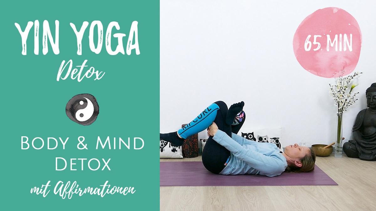 Detox Yin Yoga mit Affirmationen - Detox für Körper & Geist
