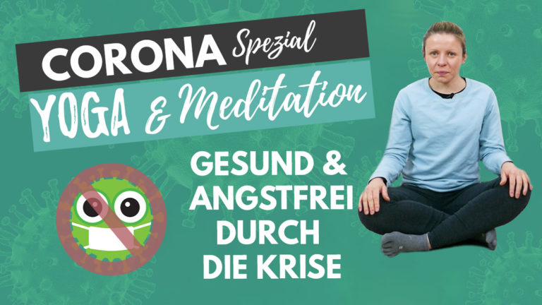 Yoga für schwierige Zeiten – Covid 19 Special
