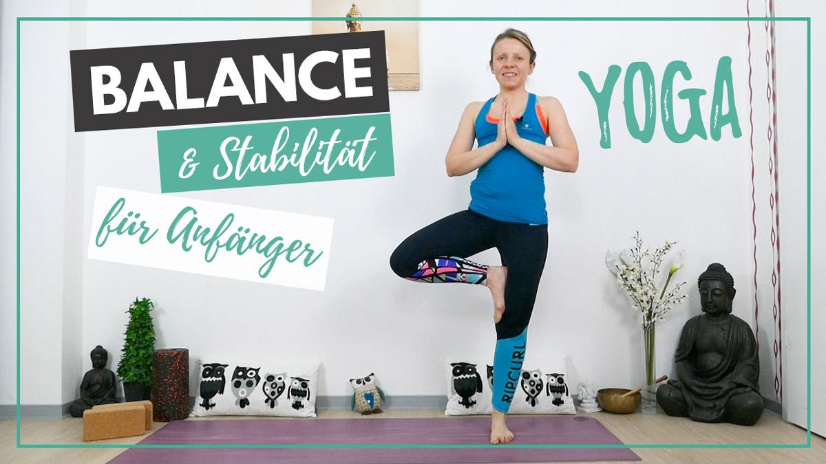 Yoga für Anfänger Balance & Stabilität