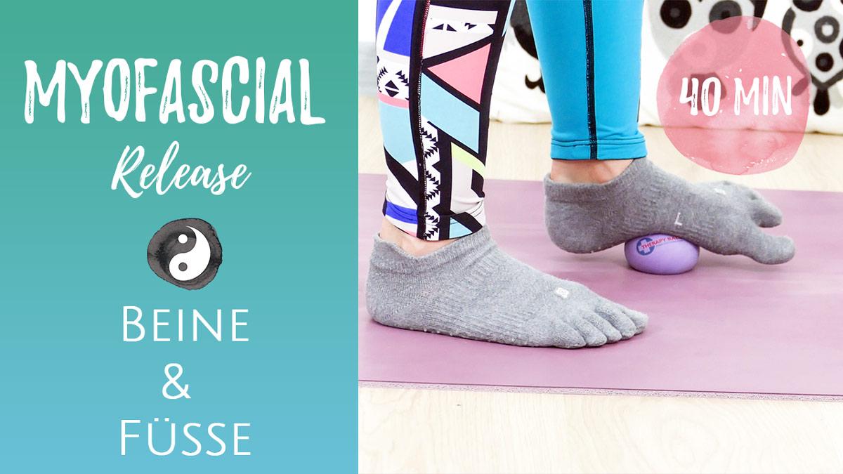 Myofascial Release für Beine & Füße (Faszienmassage)