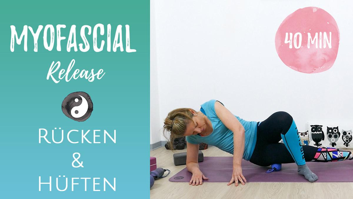 Myofascial Release für Rücken & Hüften (Faszienmassage)
