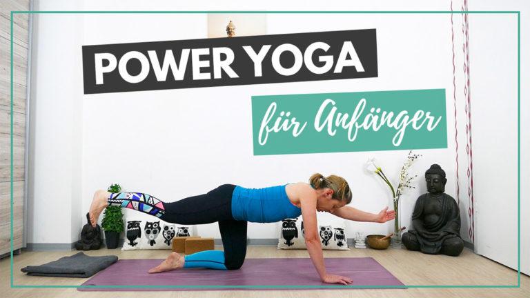 Power Yoga Flow für Anfänger