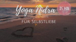 Yoga Nidra für Selbstliebe