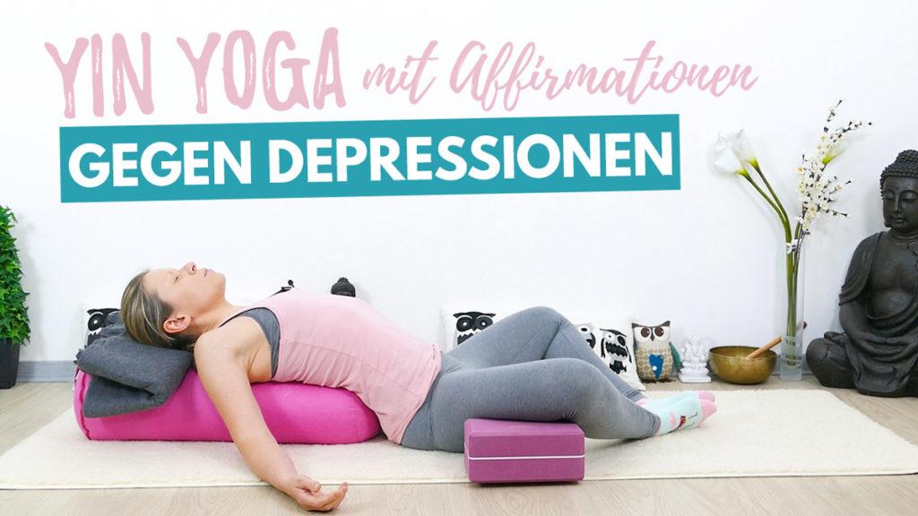 Yin Yoga gegen Depressionen | mehr Freude, Leichtigkeit & Selbstliebe