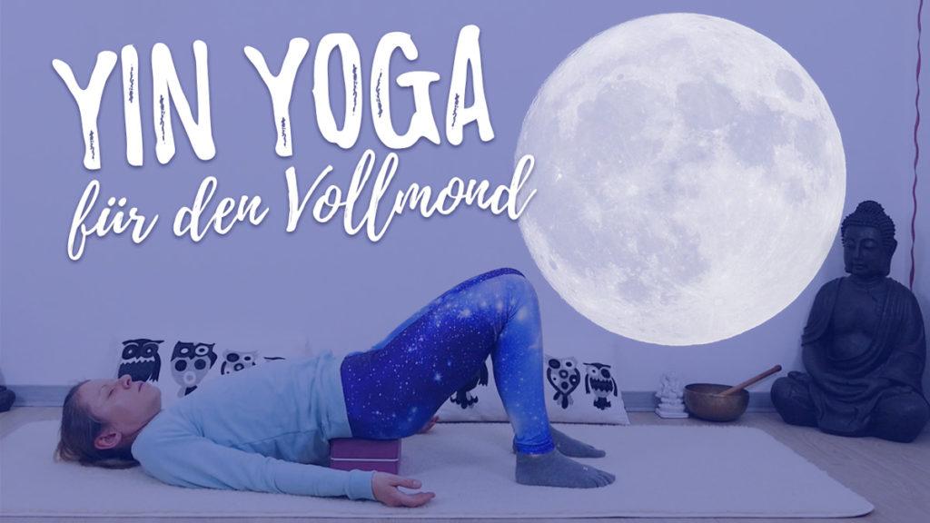 Yin Yoga für den Vollmond - Dankbarkeit & Fülle