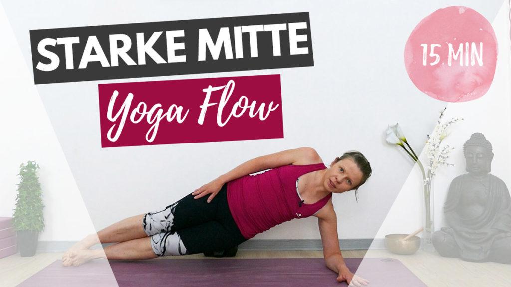 15 Minuten Yoga Flow für eine starke Mitte