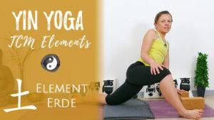 Yin Yoga Element Erde - Balance und Gelassenheit im Wandel