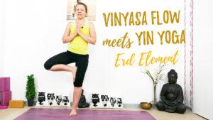 Vinyasa meets Yin Yoga: Element Erde | Magen und Milz