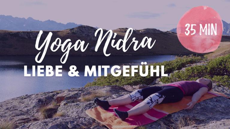 Yoga Nidra für Liebe und Mitgefühl