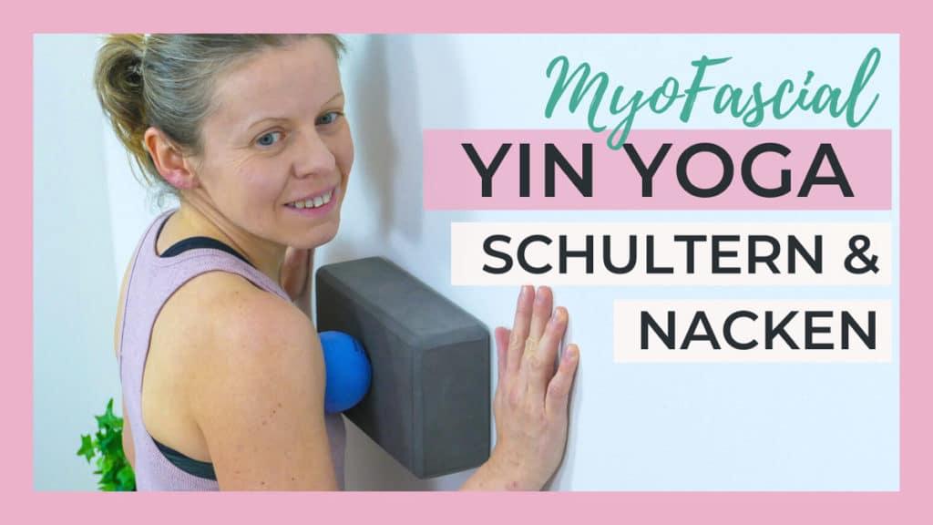 Yin Yoga & Faszienmassage   Schultern & Nacken entspannen