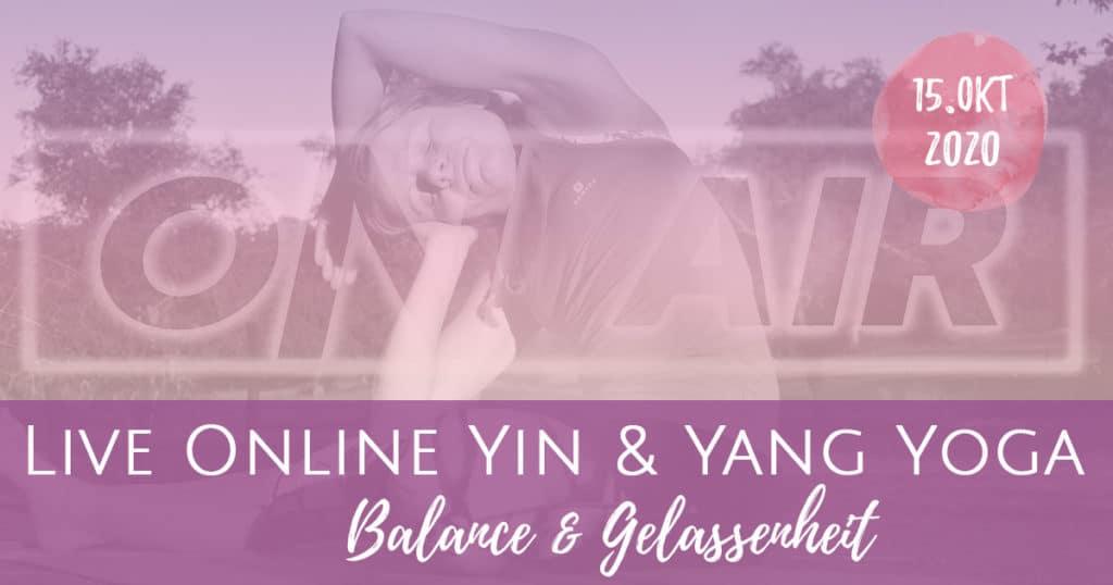 Yin & Yang Yoga – Balance & Gelassenheit (Aufzeichnung vom 15.10.)