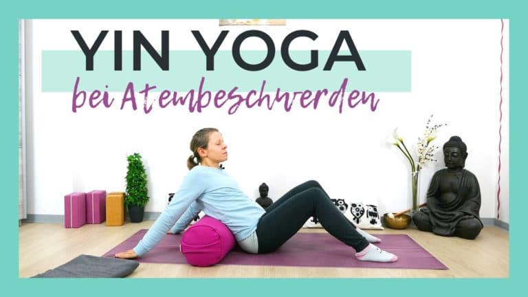 Yin Yoga bei Atembeschwerden