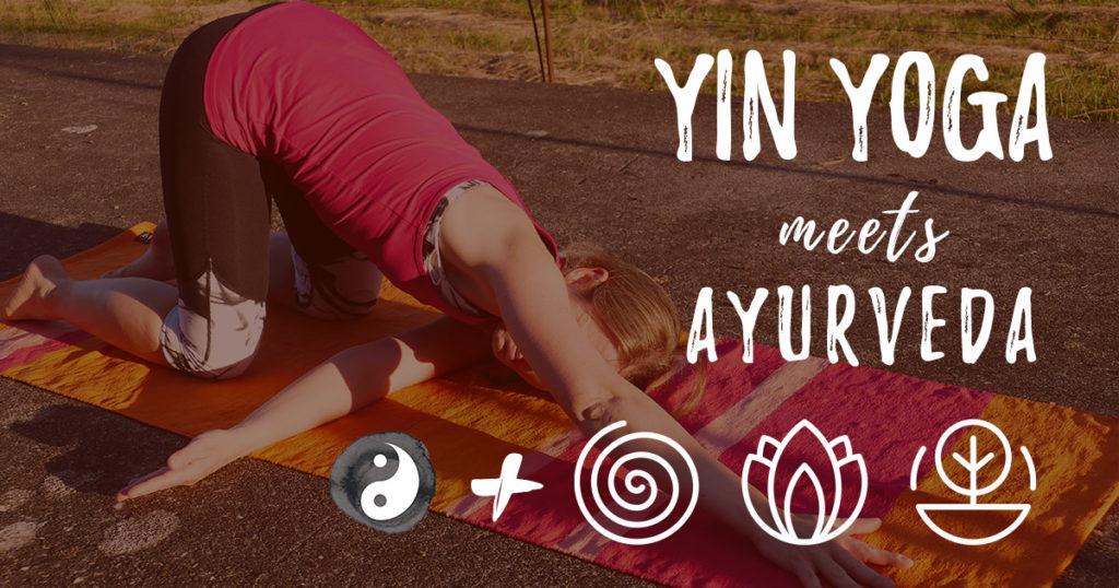 Yin Yoga meets Ayurveda: Balance für die Doshas