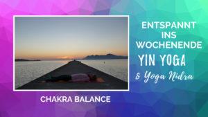 Live Yin Yoga & Yoga Nidra Chakra Balance