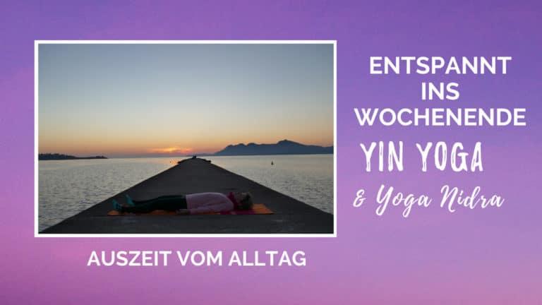 Live Yin Yoga & Yoga Nidra - Entspannt ins Wochenende