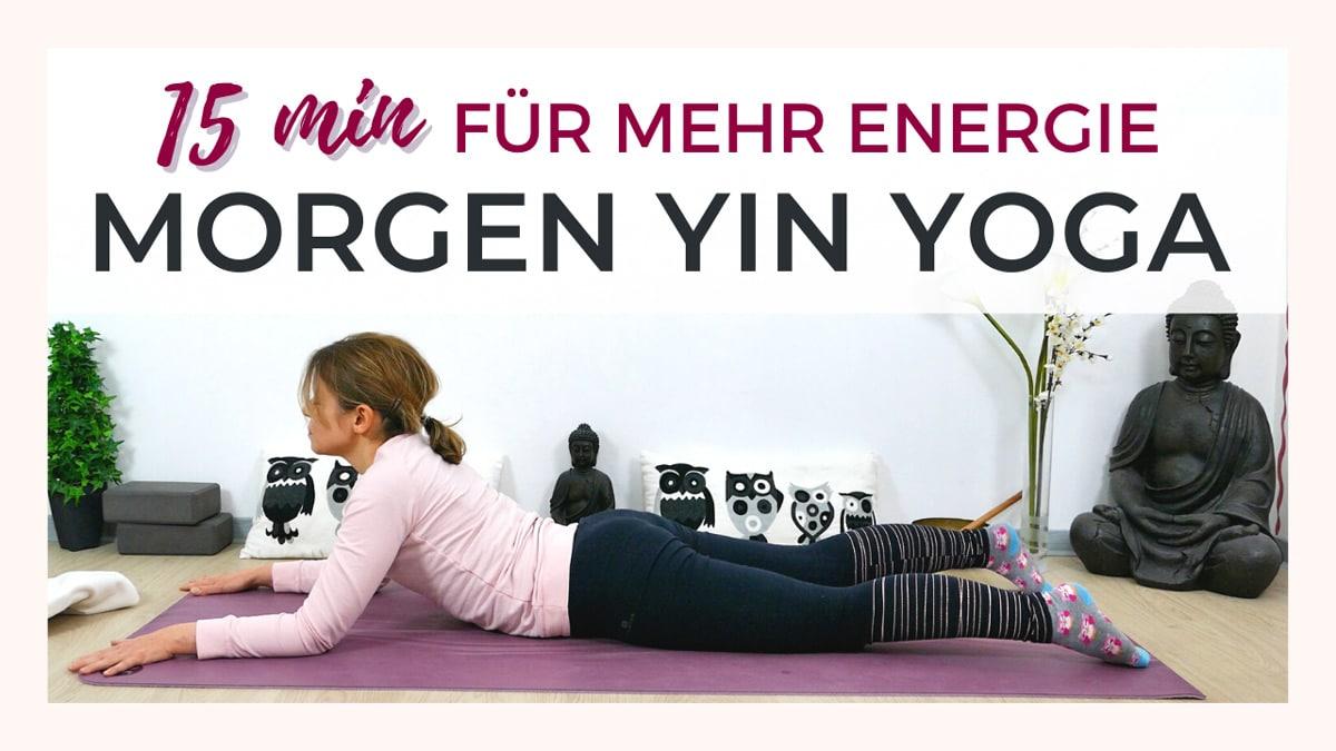15 Minuten Yin Yoga für mehr Energie am Morgen