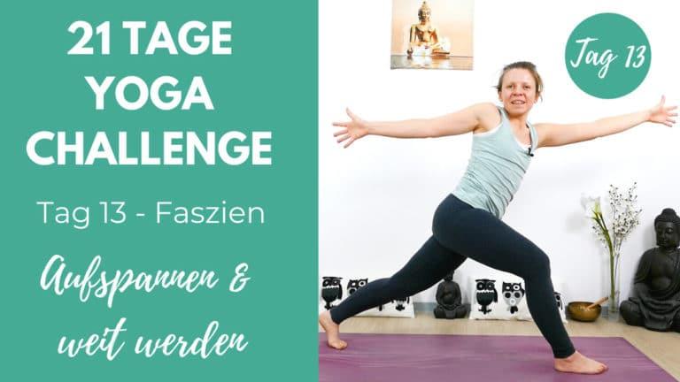 Faszien Yoga - Aufspannen und weit werden | 21 Tage Yoga Challenge