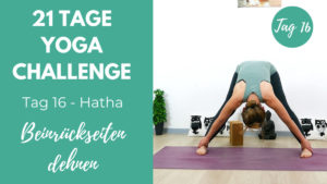 Hatha Yoga Beinrückseiten dehnen | 21 Tage Challenge