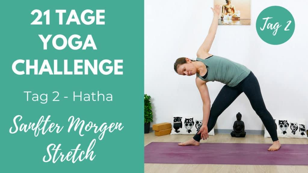 Sanfter Morgen Hatha Yoga | Tag 2 – 21 Tage Yoga Challenge