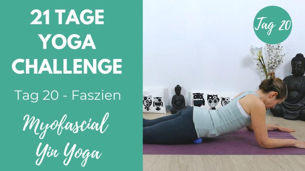 Myofascial Release & Yin Yoga MyoYin   21 Tage Yoga Challenge
